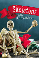 Skeletons in the Christmas Closet