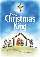 The Christmas King: A Christmas Activity Book for Kids