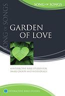 Song of Songs: Garden of Love: Interactive Bible Studies