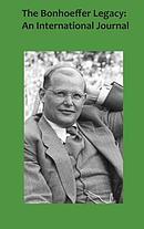 The Bonhoeffer Legacy 5/2: An International Journal