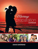 Marriage Preparation Workbook: A Practical Guide for Couples Considering or Planning to Get Married