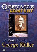Obstacle To Comfort The Faith Ministry Of George Muller