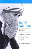 Saintly Solutions to Life's Common Problems