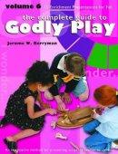 Godly Play: Volume 6