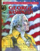 George Washington: America's Patriot