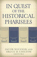 In Quest Of The Historical Pharisees Pb