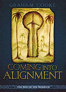 Way Of The Warrior #3: Coming Into Alignment Paperback Book
