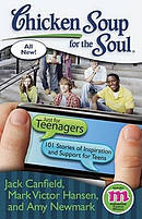 Chicken Soup for the Soul: Just for Teenagers