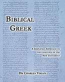 Biblical Greek: A Simplified Approach to the Language of the New Testament