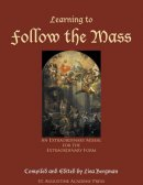 Learning to Follow the Mass: An Extraordinary Missal for the Extraordinary Form