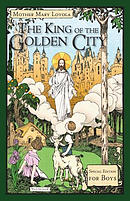 The King of the Golden City: Special Edition for Boys