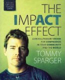 ImpACT effect : A Revolutionary Vision For Compassion In Your Community And