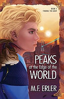 Peaks at the Edge of the World: Finding the Light