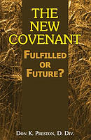 The New Covenant: Fulfilled or Future?: Has the New Covenant of Jeremiah 31 Been Established?
