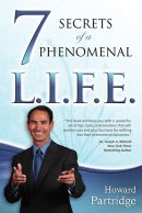 7 Secrets To A Phenomenal L.I.F.E. Paperback Book