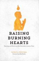 Raising Burning Hearts Paperback