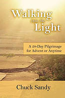 Walking Into the Light: A 28-Day Pilgrimage for Advent or Anytime (Color Edition)