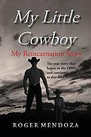 My Little Cowboy: My Reincarnation Story