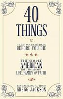 40 Things to Teach Your Children Before You Die