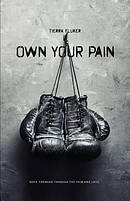 Own Your Pain