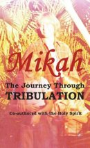 The Journey Through Tribulation