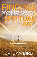 Finding Your Way in the Spiritual Age