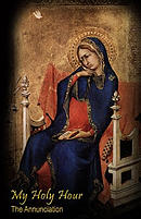 My Holy Hour - The Annunciation: A Devotional Prayer Journal