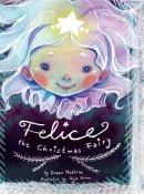 Felice the Christmas Fairy