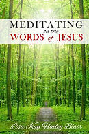 Meditating on the Words of Jesus: Large Print