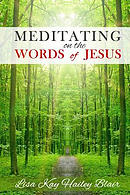 Meditating on the Words of Jesus