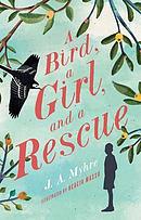 A Bird A Girl and A Rescue: Book 2