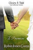 I Promise Christy & Todd: College Years Book 3