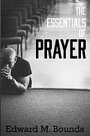 The Essentials of Prayer