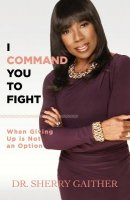 I Command You to Fight: When Giving Up Is Not an Option