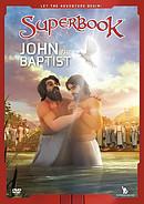 Superbook: John the Baptist