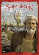 Superbook: Elijah and the Prophets of Baal