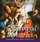 The Sorrowful Mysteries: Illuminated by Sixty Works of Sacred Art