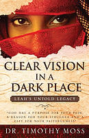 Clear Vision in a Dark Place: Leah's Untold Legacy