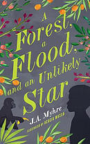 A Forest, A Flood and an Unlikely Star