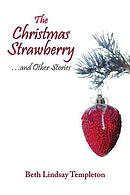 The Christmas Strawberry...and Other Stories