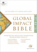 Global Impact Bible, ESV (Hardcover): See the Bible in a Whole New Light