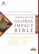 Global Impact Bible, Nabre Catholic Edition (Hardcover): See the Bible in a Whole New Light