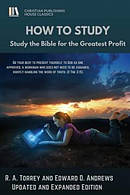 HOW to STUDY: Study the Bible for the Greatest Profit