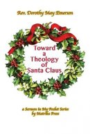 Toward a Theology of Santa Claus