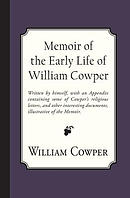 Memoir of the Early Life of William Cowper