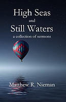 High Seas and Still Waters: A Collection of Sermons