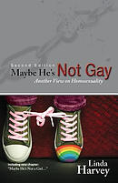 Maybe He's Not Gay -- Second Edition