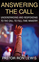 Answering the Call: Understanding and Responding to the Call to Full-Time Ministry