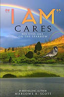 I Am Cares: His Eye Is on the Sparrow