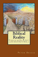 Biblical Reality: Walking in the Way of Christ and the Apostles Study Guide Series, Part 1 Book 3